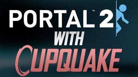 """Portal 2 With Cupquake Ep. 1 """"Chapter 1"""""""