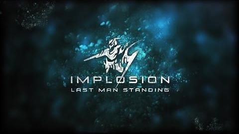 Implosion 1.2 Last Man Standing Trailer-1