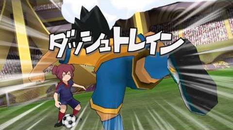 Inazuma Eleven GO Strikers 2013 - Dash Train ( ダッシュトレイン )