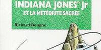 Indiana Jones Jr et la Météorite Sacrée