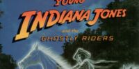 Young Indiana Jones and the Ghostly Riders