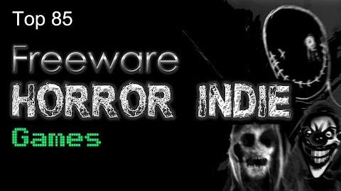 Top 85 Freeware Horror Indie Games