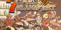 Seven Card Slugfest