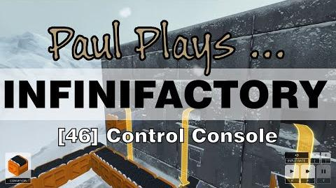 INFINIFACTORY - 46 - Control Console