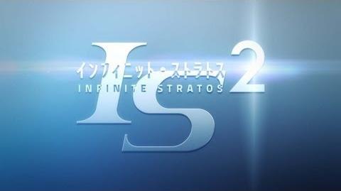 IS<インフィニット・ストラトス>2 Promotional Movie