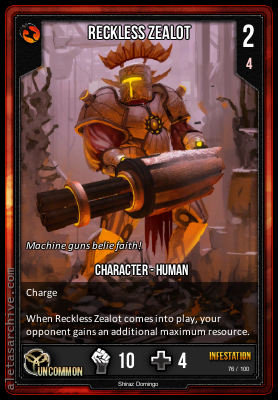 INFESTATION RECKLESS ZEALOT