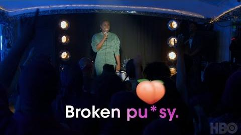 Insecure Broken Pu*sy (HBO)