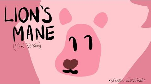 Lion's Mane Final Version - Steven Universe