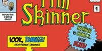 Tim Skinner: Total Scumbag