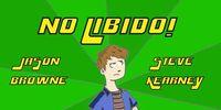 The Man with No Libido
