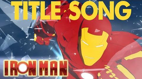 The Iron Man Armored Adventures Latest Version - Title Song