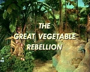 Great vegetable rebellion