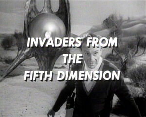 Invaders from the fifth dimension