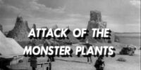 Attack of the Monster Plants (LiS episode)
