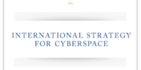 International Strategy for Cyberspace: Prosperity, Security, and Openness in a Networked World