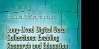 Long-Lived Digital Data Collections: Enabling Research and Education in the 21st Century