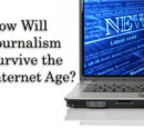 How Will Journalism Survive the Internet Age?