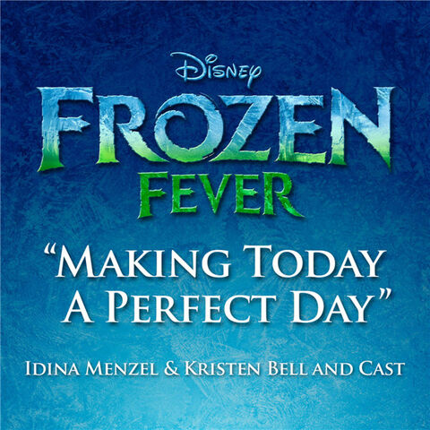 File:Making Today A Perfect Day from Frozen Fever.jpg