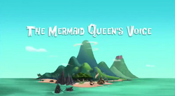 The Mermaid Queen's Voice titlecard