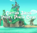 Captain Jake's Pirate Power Crew!