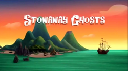 Stowaway Ghosts! title card
