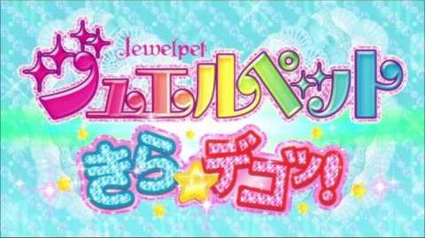 Jewelpet KiraDeco Opening Full
