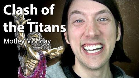 Motley Monday 14 - Clash of the Titans