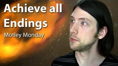 Motley Monday 17 - Achieve all Endings