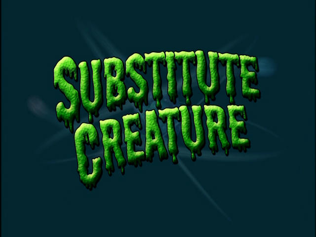 File:Substitute Creature (Title Card).png