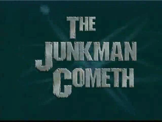 File:TheJunkmanCometh-TitleCard.jpg