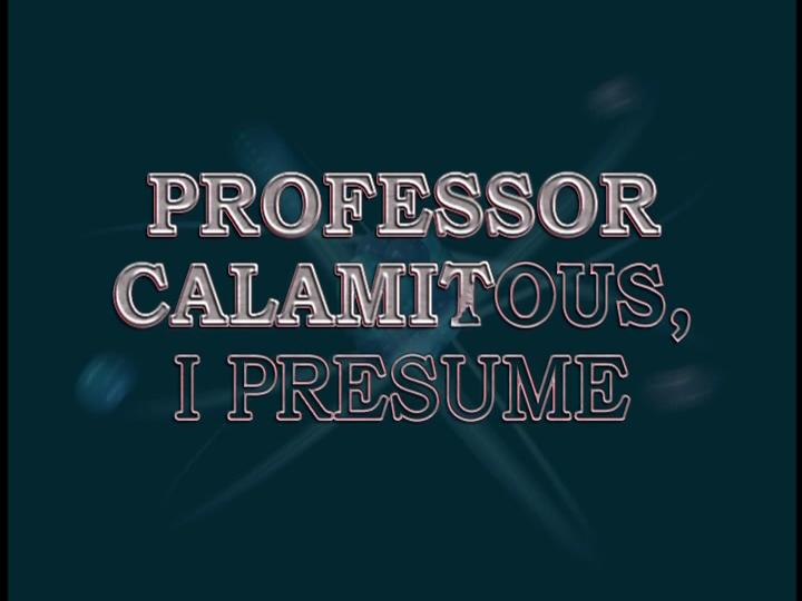 Professor Calamitous I Presume Jimmy Neutron Wiki