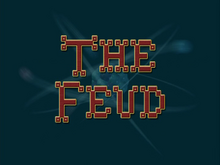 The Feud (Title Card)