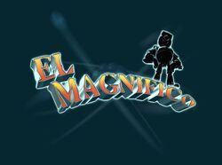 ElMagnifico-TitleCard