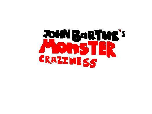 File:John Bartus's Monster Craziness.jpg