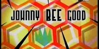 Johnny Bee Good