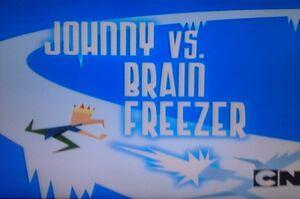 Johnny vs Brain freezer
