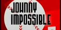 Johnny Impossible