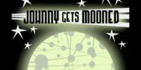 Johnny Gets Mooned