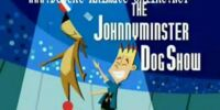 The Johnnyminster Dog Show