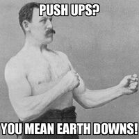 Overly Manly Man Earth Downs
