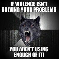 Insanity Wolf Violence