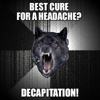 Insanity Wolf Decapitation