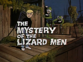 The Mystery of the Lizard Men title card