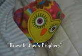 Brownfeather's Prophecy Titlecard