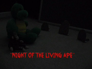 Nightofthelivingape
