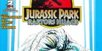 Jurassic Park: Raptors Hijack II