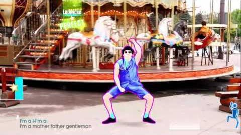 Gentleman - PSY - Just Dance Unlimited