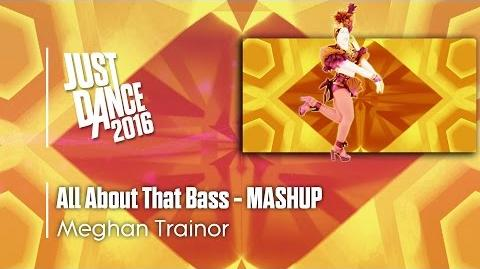 All About That Bass (Mashup) - Just Dance 2016