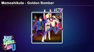 Memeshikute - Golden Bomber Just Dance Wii U