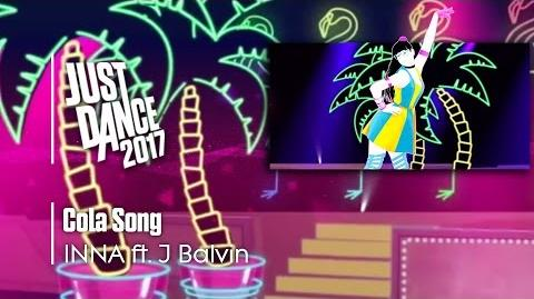 Cola Song - Just Dance 2017